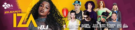 Iza + DJ - 29/03