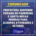 Prefeitura suspende feriado municipal do Padroeiro e adota novas medidas restritivas a partir de quinta (17)